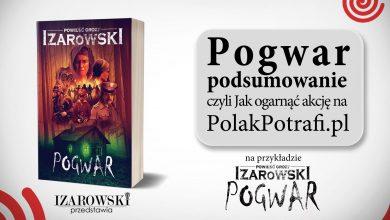 Photo of Pogwar – podsumowanie! Czyli jak ogarnąć crowdfunding na Polak Potrafi!