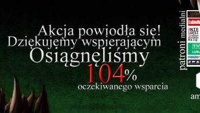 Photo of Horror na Roztoczu 2! Akcja na PolakPotrafi.pl udała się!